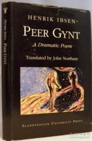 Peer Gynt: A Dramatic Poem (a Scandinavian University Press Publications Series)
