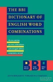 The Bbi Dictionary Of English Word Combinations: Revised Edition