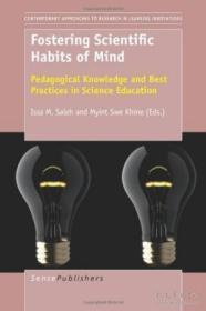 Fostering Scientific Habits Of Mind: Pedagogical Knowledge And Best Practices In Science Education (