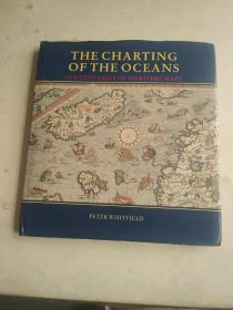The Charting of the Oceans: Ten Centuries of Maritime Maps