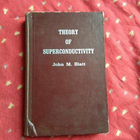 THEORY OF SUPERCONDUCTIVITY 超导电性理论