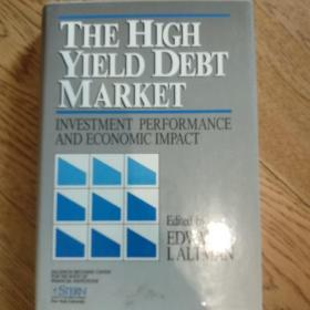 The high yield debt market高收益债券市场