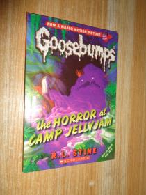 The Horror at Camp Jellyjam(Classic Goosebumps #09)鸡皮疙瘩经典9:恐怖的露营酱