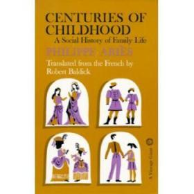 Centuries of Childhood: A Social History o...