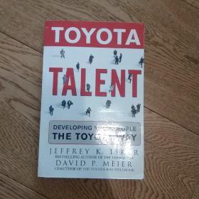 Toyota Talent:Developing Your People the Toyota Way