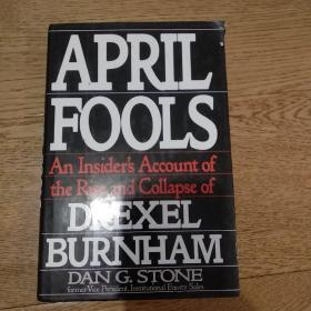 April fools, an insider account of the rise and collapse of DREXEL BURNHAM
