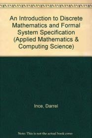 An Introduction to Discrete Mathematics and Formal System Specification (Applied Mathematics & Co...