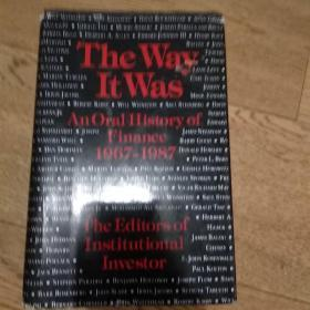 The way it was.An oral history of finance1967-1987