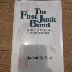 The first junk bond, a story of corporate boom and bust