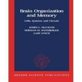 Brain Organization and Memory: Cells, Systems and Circuits