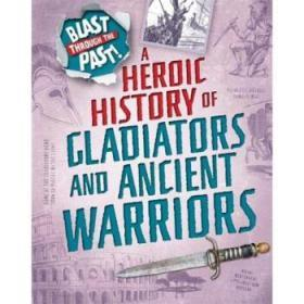 Blast Through the Past: A Heroic History o...