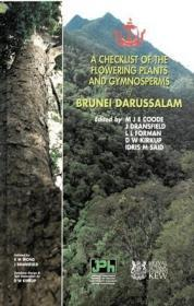 A checklist of the flowering plants and gymnosperms of Brunei Darussalam