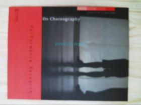 On Choreography - Performance Research 2008/03/1 编舞舞蹈