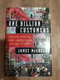 One Billion Customers:Lessons from the Front Lines of Doing Business in China (Wall Street Journal Book)