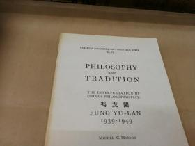 Philosophy and Tradition   1939-1949 冯友兰  英语