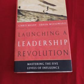 发动领导力革命Launching a Leadership Revolution:Mastering the Five Levels
