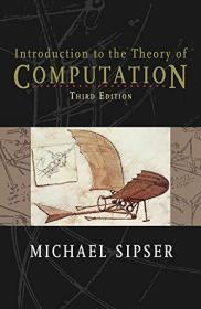 Introduction to the Theory of Computation  英文原版 计算理论导引 (美)迈克尔·西普塞 (Michael Sipser)