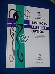 LIVING IS THE BEST OPTION: Young Women's Project Evaluation Of Youth Suicide Prevention Initiativ...