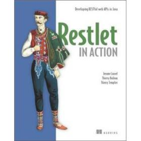 Restlet in Action:Developing RESTful web APIs in Java