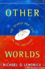 Other Worlds: The Search For Life in the Universe