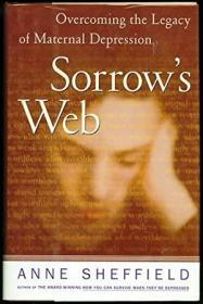 Sorrow's Web: Overcoming the Legacy of Maternal Depression