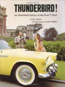 THUNDERBIRD! : An Illustrated History of the Ford T-Bird