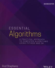 ssential Algorithms: A Practical Approach to Computer Algorithms Using Python and C#  英文原版 算法基础 罗德·斯蒂芬斯(Rod Stephens) 计算机科学丛书