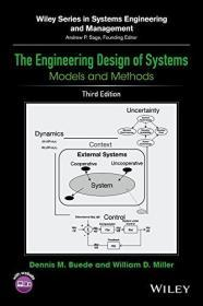 The Engineering Design of Systems: Models and Methods 英文原版 系统工程设计 系统工程设计建模方法 系统工程设计:模型和方法