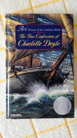 The True Confessions of Charlotte Doyle《女水手日记》(Winner of the Newbury Medal 纽伯瑞奖获奖图书 经典童书)(进口书)
