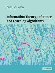 Information Theory, Inference and Learning Algorithms  英文原版 信息论、推理与学习算法  David J. C. MacKay  麦凯