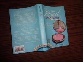 The Royal Treatment (A Princess for Hire Book) 精装