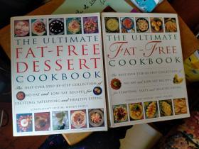 外国食谱:THE ULTIMATE FAT-FREE COOKBOOK、THE ULTIMATE FAT-FREE DESSERT COOKBOOK,两本合售
