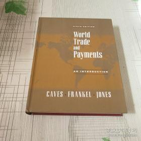 World Trade And Payments: An Introduction (9th Edition)国际贸易与收支   精装