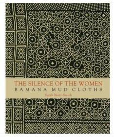 The Silence of Women: Bamana Mud Cloths