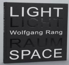 Wolfgang Rang Light Space