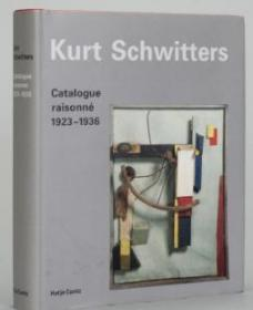 Kurt Schwitters Catalogue raisonne: Volu