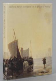 Richard Parkes Bonington: On the Pleasur