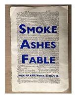 William Kentridge: Smoke, Ashes, Fable