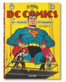 75 Years of DC Comics: The Art of Modern