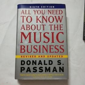 All You Need To Know About the Music Business:6th Edition