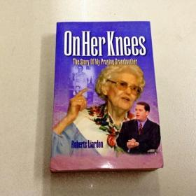 L002620 OnHer knees the story of my praying grandmother