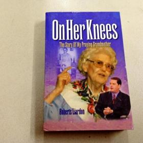L002647 ON her knees The story of my praying grandmother(有库存)