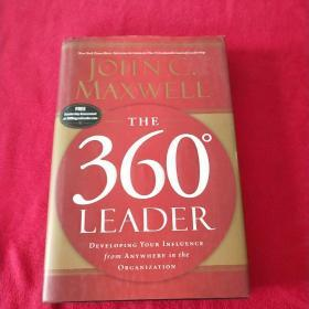 The 360 Degree Leader:Developing Your Influence from Anywhere in the Organization