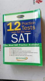 英文原版 KAPLAN 12Practice Tests for the SAT The Most SAT Practice Available!