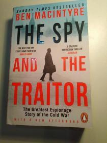The Spy and the Traitor:The Greatest Espionage Story of the Cold War