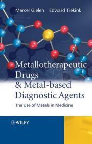 Metallotherapeutic Drugs and Metal-Based Diagnostic Agents: The Use of Metals in Medicine
