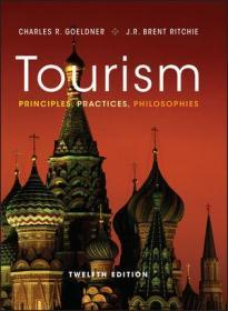 Tourism: Principles, Practices, Philosophies, 12th Edition