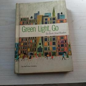 Green Light, Go The Bank Street Readers 绿灯,去银行街的读者