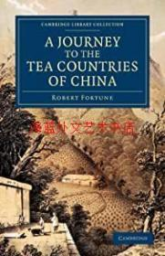 A Journey to the Tea Countries of China