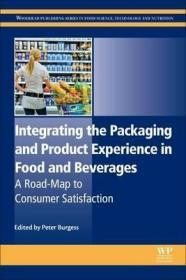 Integrating the Packaging and Product Experience in Food and Beverages : A Road-Map to Consumer Satisfaction